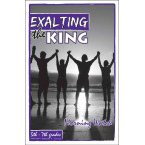 Exalting the King Morning Watch